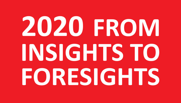 2020 from insight to foresight
